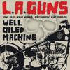 L.A. Guns - Well Oiled Machine artwork