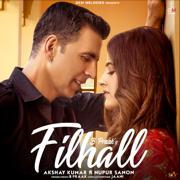 Filhall (feat. Akshay Kumar & Nupur Sanon) - B. Praak - B. Praak