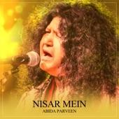 Abida Parveen - Nisar Mein