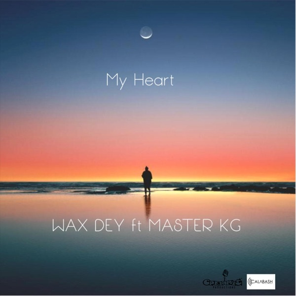 My Heart (feat. Master Kg) - Single