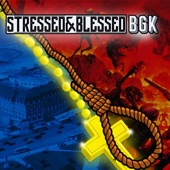Bastardos Del Barrio - Stressed & Blessed