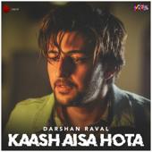 Kaash Aisa Hota thumbnail