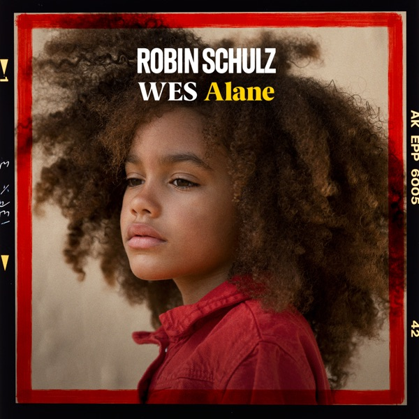 ROBIN SCHULZ & WES ALANE