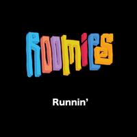 Roomies - Runnin' artwork