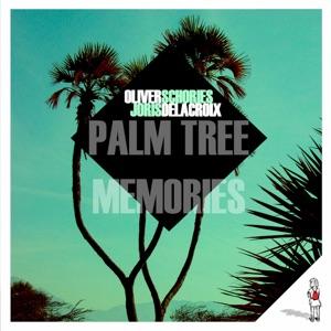 Oliver Schories & Joris Delacroix - Palm Tree Memories (n'to Remix)
