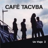 Café Tacvba - Tírate