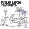 Julian Sanza - Starduster artwork