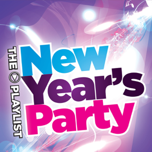 Various Artists - The Playlist: New Year's Party