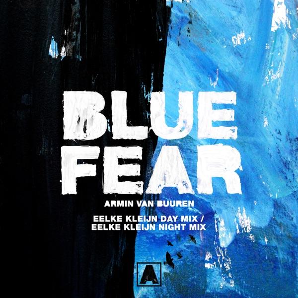 Blue Fear (Eelke Kleijn Day Mix / Eelke Kleijn Night Mix) - Single