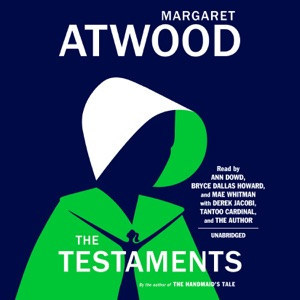 The Testaments: The Sequel to The Handmaid's Tale (Unabridged) - Margaret Atwood audiobook, mp3