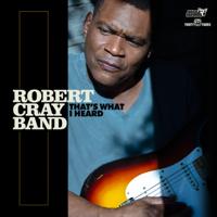 Robert Cray - That's What I Heard artwork