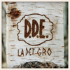 D.D.E. - La Det Gro artwork