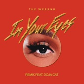 The Weeknd - In Your Eyes (with Doja Cat) - Remix