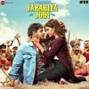 Jabariya Jodi (Original Motion Picture Soundtrack)