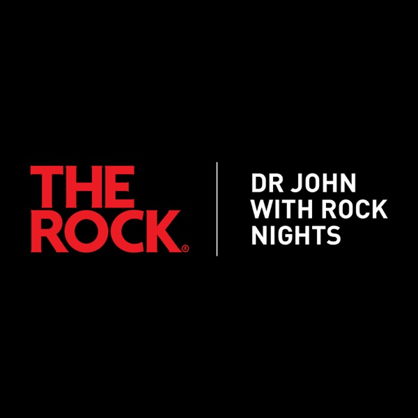 The Dr John Podcast - The Rock