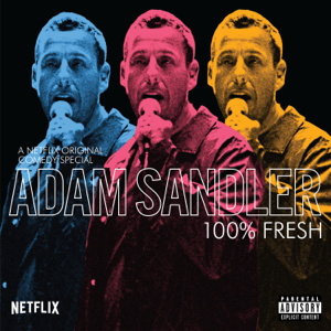 Adam Sandler - 100% Fresh