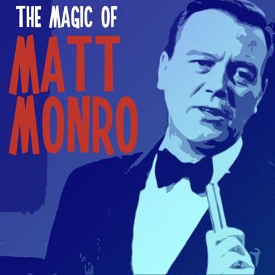 The Magic of Matt Monro - Matt Monro