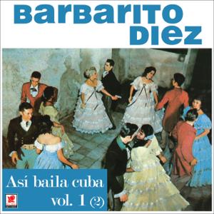 Barbarito Diez - Así Bailaba Cuba, Vol. 1 (2)