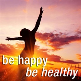 Be Happy & Be Healthy: A Healthy Balance of Feminine and