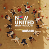How We Do It feat Badshah - Now United mp3