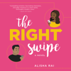 Alisha Rai - The Right Swipe  artwork