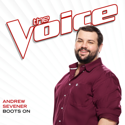 Boots On (The Voice Performance) - Andrew Sevener song