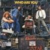 Who Are You (Bonus Track Version)