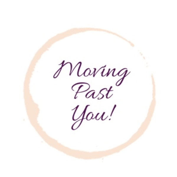 Moving Past You