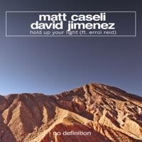 Hold Up Your Light - MATT CASELI-DAVID JIMENEZ-ERROL REID
