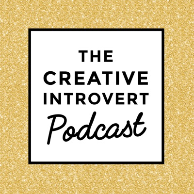 The Creative Introvert Podcast | Podbay
