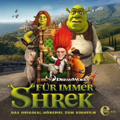 Für immer Shrek (Das Original-Hörspiel zum Kinofilm) - Shrek
