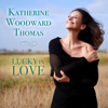 Katherine Woodward Thomas - Lucky in Love  artwork