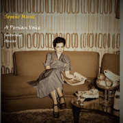 A Persian Voice - EP - Sepehr Music - Sepehr Music