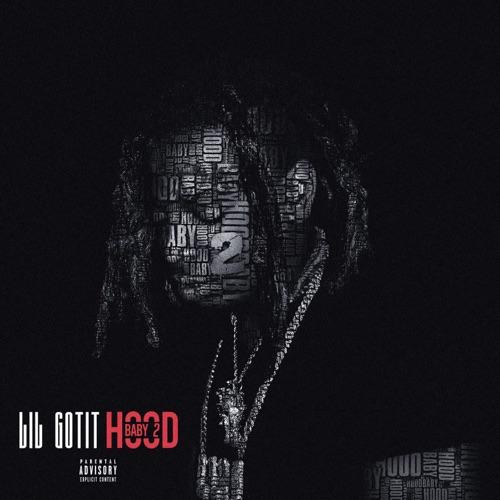 Lil Gotit – Hood Baby 2 [iTunes Plus AAC M4A]
