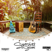 Sugarshack Sessions Selects, Vol. 1 - Various Artists - Various Artists
