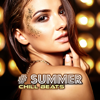 Sex Music Zone, Dj. Juliano BGM & DJ Chill del Mar - # Summer Chill Beats: Top 100, Easy Listening, Hot Party, Hotel Chillout Ibiza 2019