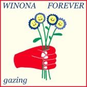 Winona Forever - Gazing