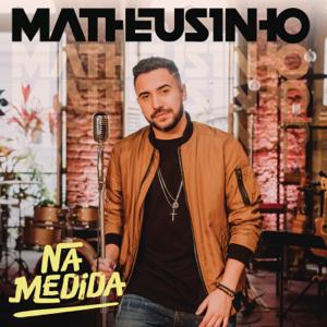 Matheusinho - Na Medida