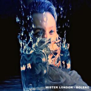 Mister London - Bolero