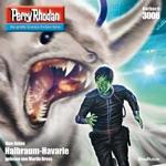 Halbraum-Havarie - Perry Rhodan - Erstauflage 3006 (Ungekürzt)