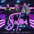 Mexico Top 10 Pop Songs - Soltera (Remix) - Lunay, Daddy Yankee & Bad Bunny