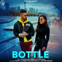Download Mp3 Garry Sandhu - Bottle - Single