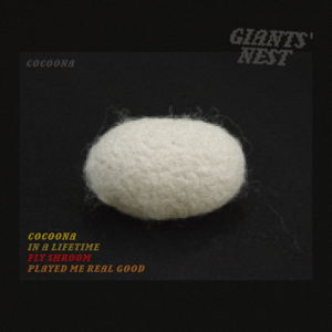 Giants' Nest - Cocoona