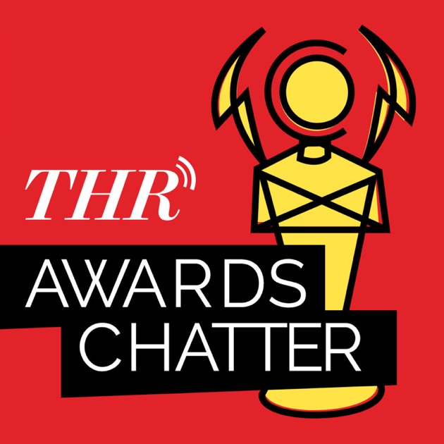 Awards Chatter de The Hollywood Reporter en Apple Podcasts