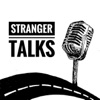Stranger Talks