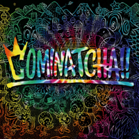 WANIMA - COMINATCHA!! artwork