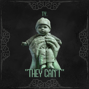 Ty. - They Can't