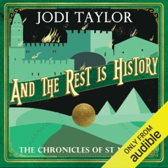 And the Rest Is History: The Chronicles of St. Mary's, Book 8 (Unabridged)