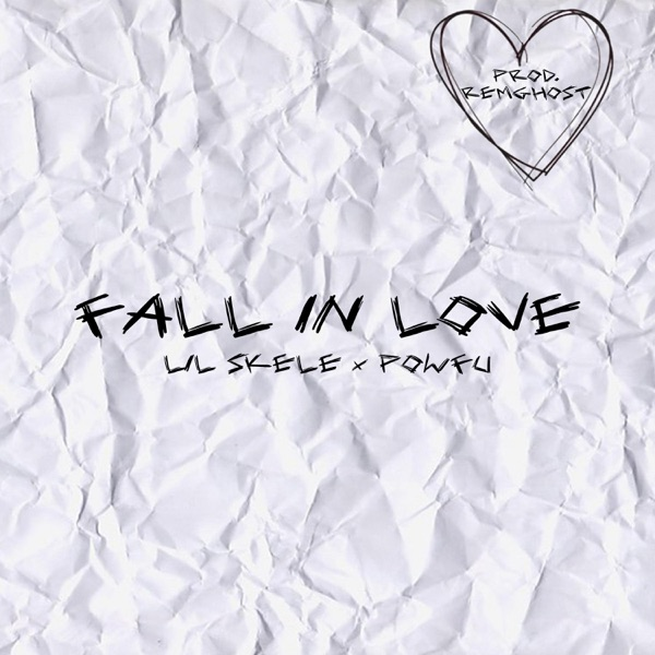 Fall in Love (feat. Powfu) - Single