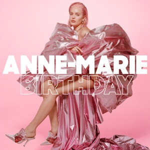 Anne-Marie - Birthday